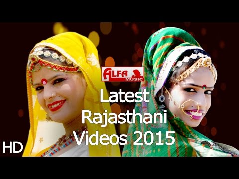 Latest Rajasthani Songs Video 2015 | Rajasthani HD Video by Alfa Music