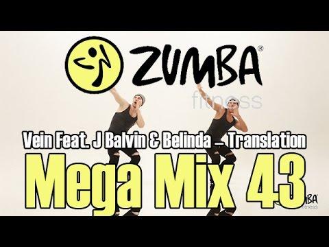 Translation (Electronic) - Vein Feat. J Balvin & Belinda - ZUMBA/ЗУМБА - MEGA MIX 43