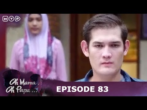 Haruskah Aku Menikahi Seorang Pencopet - Oh Mama Oh Papa Episode 83