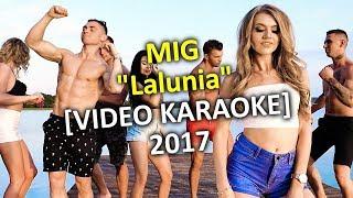 MIG - Lalunia (VIDEO KARAOKE) 2017