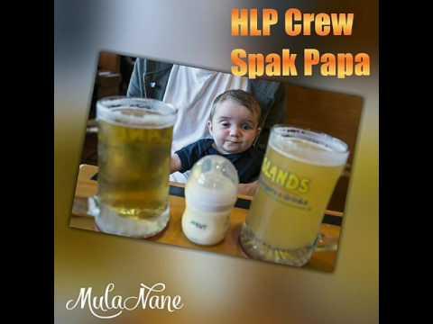 HLP Crew - Spak Papa