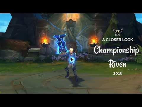 Championship Riven 2016 Legacy Skin
