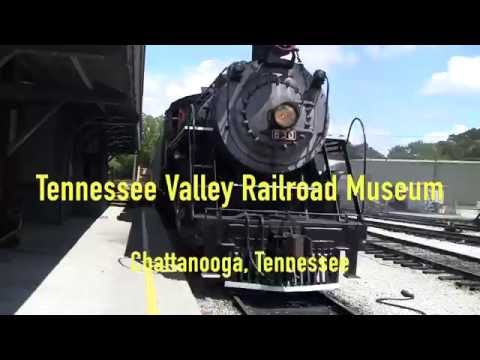 Tennessee Valley Railroad Museum - Chattanooga, Tennessee