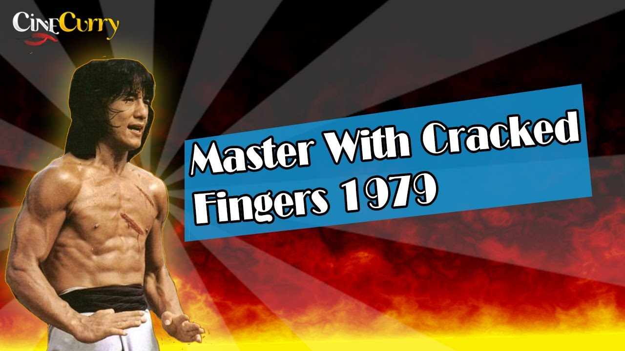 Download Master With Cracked Fingers (1979)   Full Hindi Dubbed Movie   Jackie Chan,