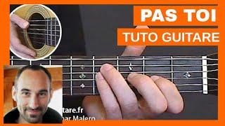 """Jean-Jacques Goldman """"Pas Toi"""" Tuto Guitare"""