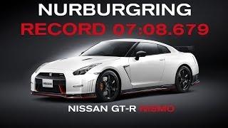 NISSAN GT-R NISMO - NURBURGRING RECORD BREAKING LAP - 2013