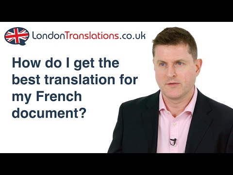 French Translation - How To Get The Best Translation Services