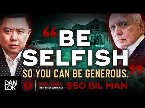 Why You SHOULD Be Selfish - Exclusive Interview With Dan Peña, The $50 Billion Dollar Man