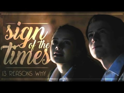 13 Reasons Why | Sign Of The Times