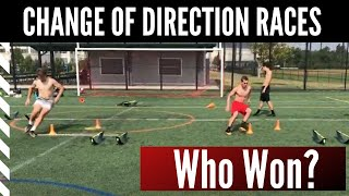 Speed and Agility: Change of Direction Races. Comment who you think won: Soccer vs. Lacrosse