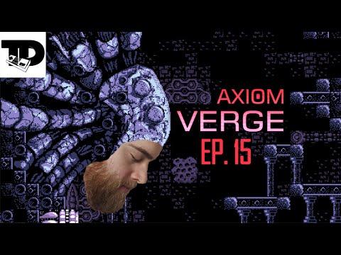 Ultimate weapon = Savage | Blind Axiom Verge Let's Play (LP) Ep. 15