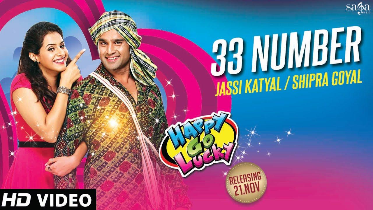 Download 33 Number   Happy Go Lucky   Jassi Katyal, Shipra Goyal   Latest Punjabi Songs 2014