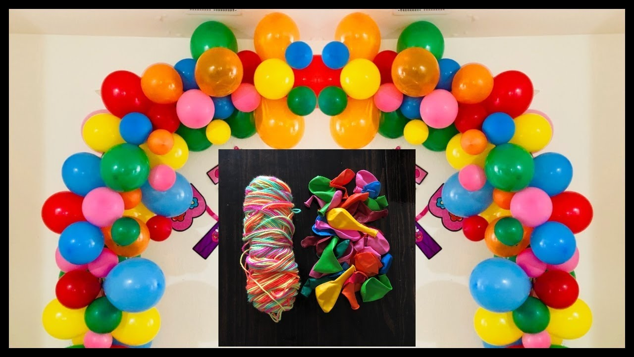 Easy Balloon Decoration Ideas At Home How To Make Balloon Arch At Home Party Decorations Youtube