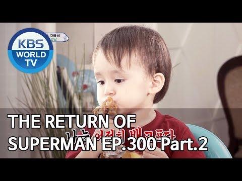 The Return Of Superman   슈퍼맨이 돌아왔다 - Ep.300 Part. 2 [ENG/IND/2019.10.27]