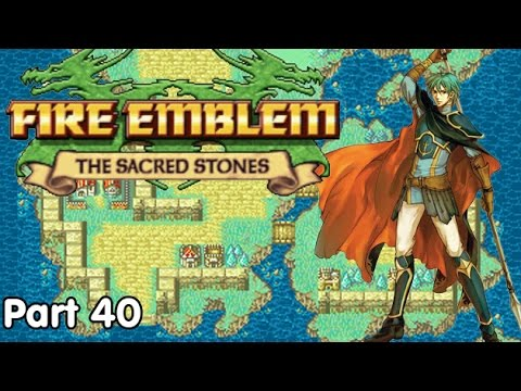 Slim Plays Fire Emblem: Sacred Stones - #40. Awkward Movements