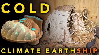 Cold climate EarthShip - with Geodesic green house