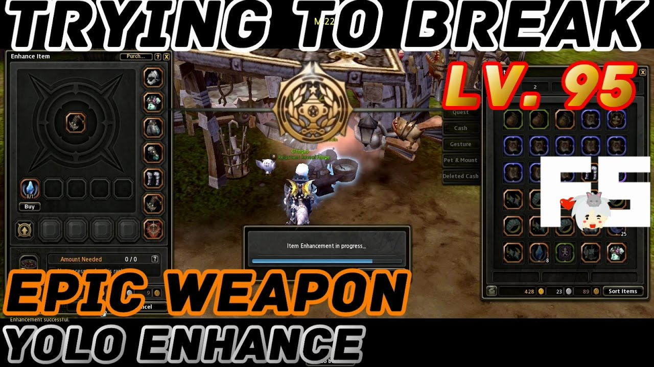 Dragon Nest : Testing Lv. 95 Weapon Enhancement (YOLO) - YouTube