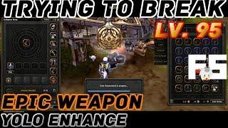 Dragon Nest : Testing Lv. 95 Weapon Enhancement (YOLO)
