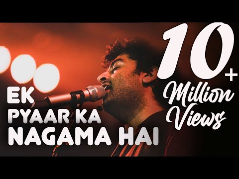 Ek pyaar ka nagma hai | Arijit Singh | Old songs medley
