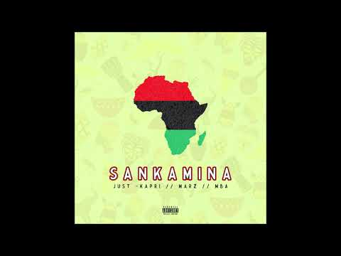 "Just Kapri feat. Marz & MBA - ""Sankamina"" OFFICIAL VERSION"