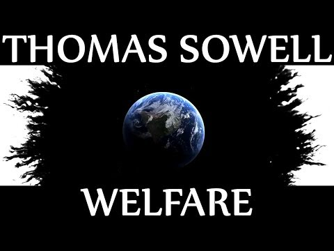 Thomas Sowell | WELFARE
