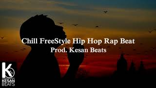 [FREE] Chill Freestyle Hip Hop Rap Beat Instrumental #2 2018