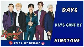 DAY6 - DAYS GONE BY (RINGTONE) | DOWNLOAD
