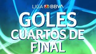 Todos los Goles | Cuartos de Final | Liga BBVA MX