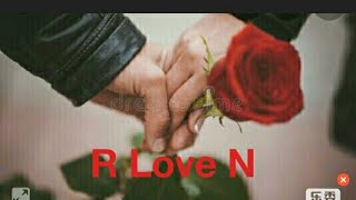 Best R Love N Whatsapp Status Video Letter RN Love Status Video.
