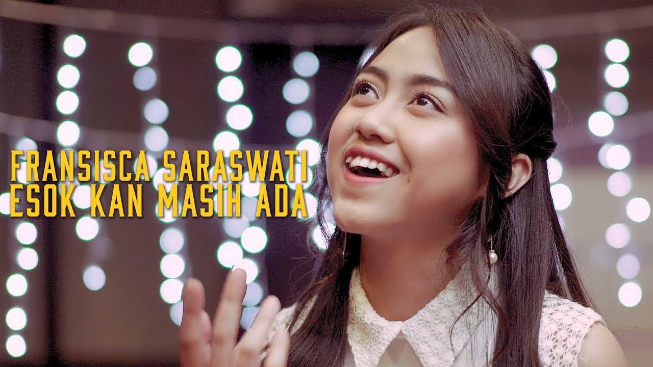 Esok Kan Masih Ada   Cover by Fransisca Saraswati #SisCover by JKT48