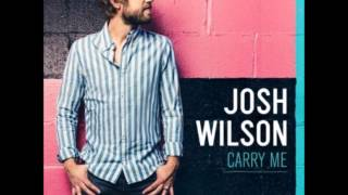 Watch Josh Wilson What I See Now video