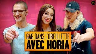 GAG DANS L'OREILLETTE AVEC HORIA