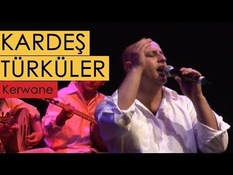 Kardeş Türküler - Kerwane [© 2007 BGST Records]
