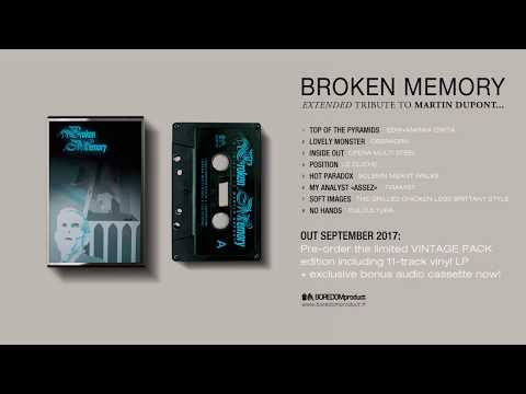 BROKEN MEMORY EXTENDED - a tribute to Martin Dupont (audio preview)
