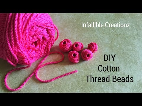 Cotton thread beads | How to make cotton thread beads