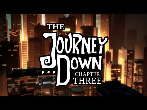The Journey Down: Chapter Three - Trailer