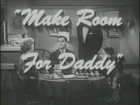 Make Room For Daddy - YouTube