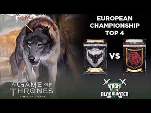 AGOT European Championship 2017 - Round Top 4 NW/Fealty vs Targ/Crossing