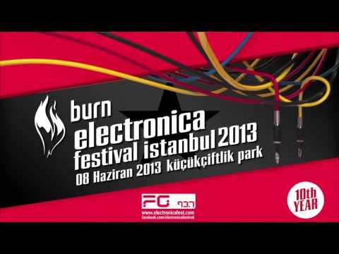Burn Electronica Festival İstanbul 2013 Teaser