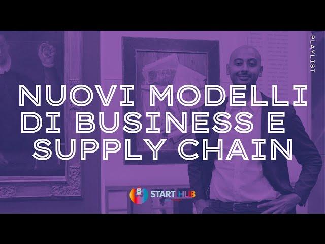 Nuovi modelli di business per i produttori e sviluppo della supply chain