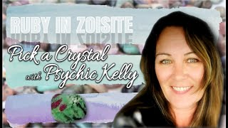 Psychic Kelly Message from Ruby in Zoisite
