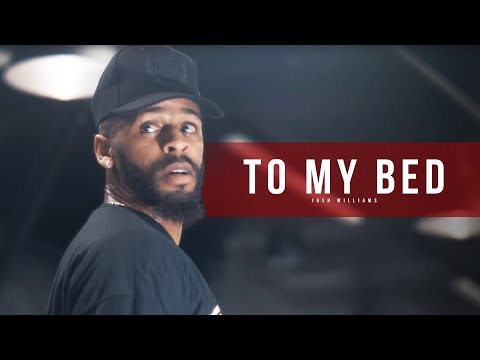 CHRIS BROWN - TO MY BED - Choreography By Josh Williams - Filmed by @Alexinhofficial