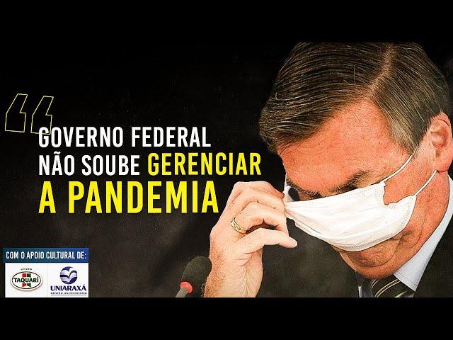 Bolsonaro não soube gerenciar a pandemia, diz juiz