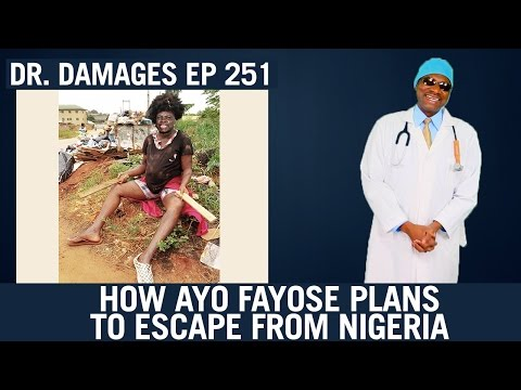 Dr. Damages Show – Episode 251: How Ayo Fayose Plans To Escape From Nigeria