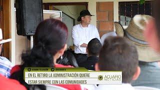 En El Retiro la administración quiere estar siempre con las comunidades