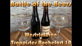 Battle of the Beers | Westvleteren 12 v Trappistes Rochefort 10