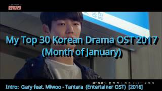 MY TOP 30 KOREAN DRAMA OST 2017 - JANUARY