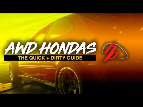 AWD Honda Building: The Quick And Dirty Guide