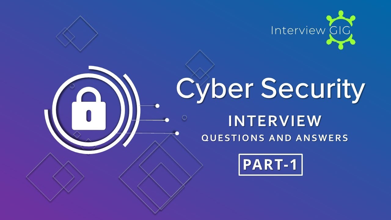 Cyber Security Interview Questions And Answers Part