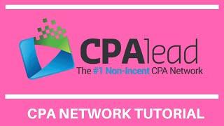 CPAlead Affiliate CPA Network [Tutorial]